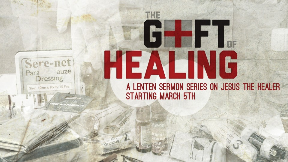 Promo-Sermon-The Gift of  Healing