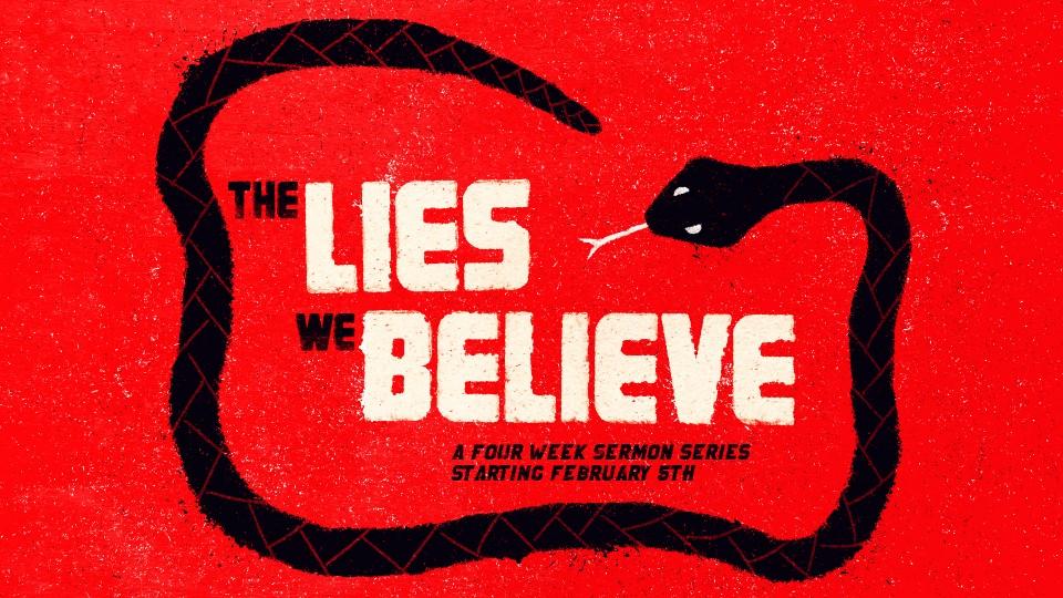 Promo-Sermon-The Lies We  Believe