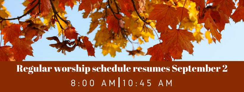 Regular Worship Schedule resumes (1)