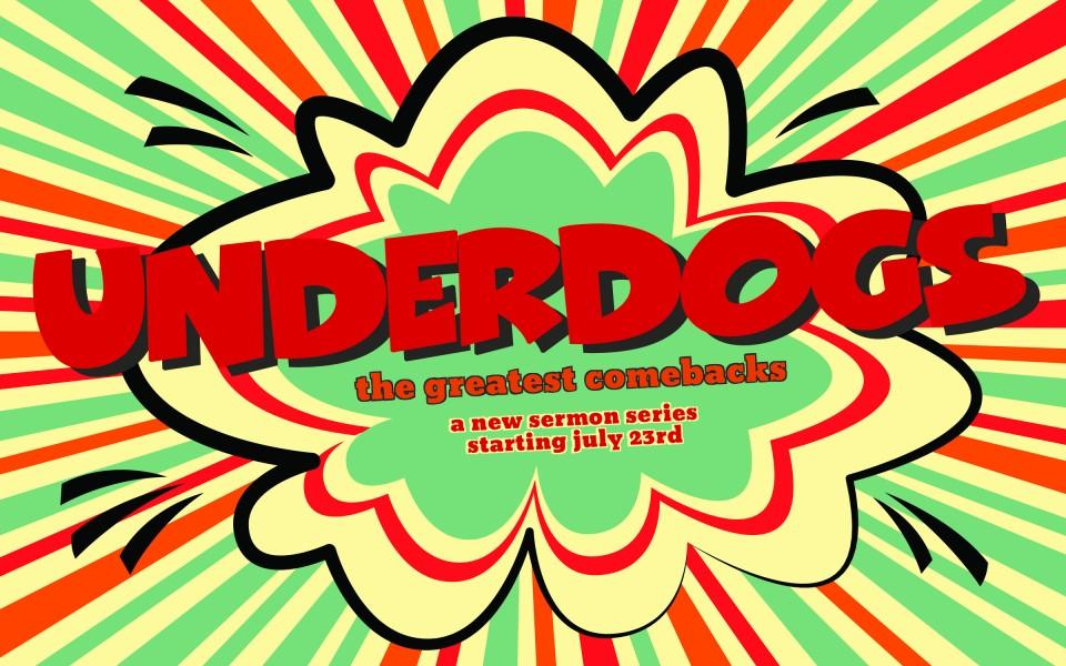 Sermon-Underdogs-8x5 Promo Shot