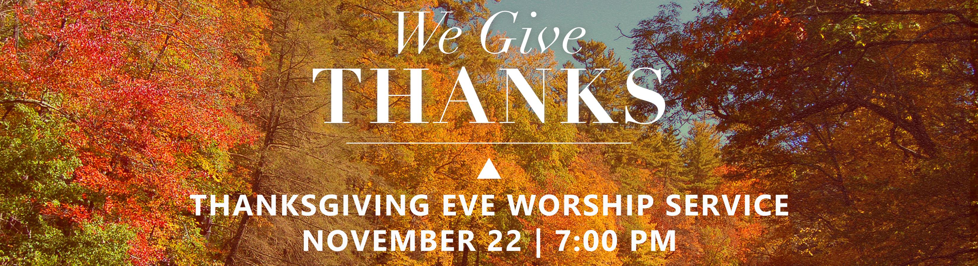 Thanksgiving Eve Worship Fall 2017