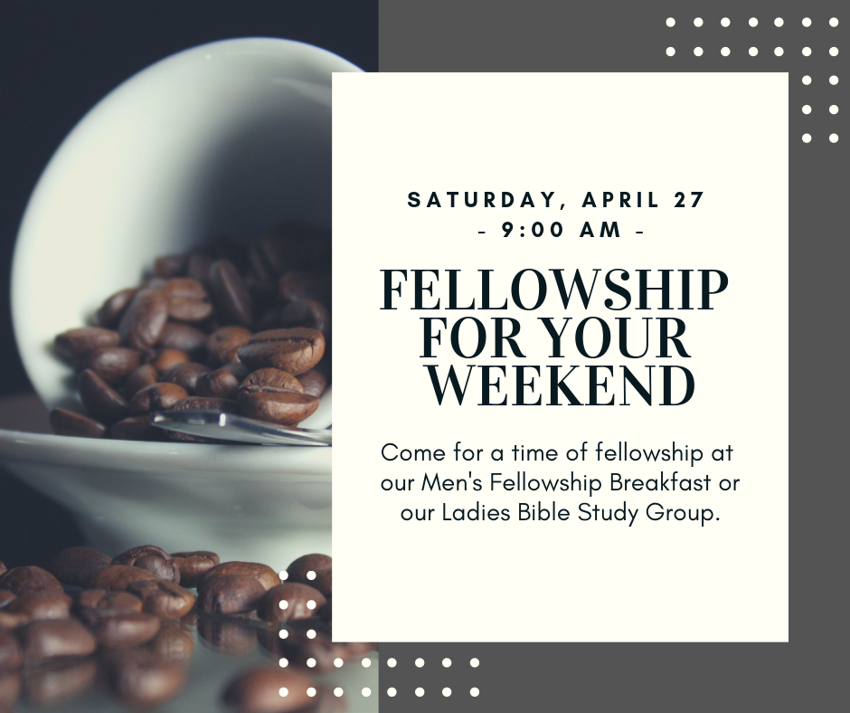 Weekend Bible Studies April 2019