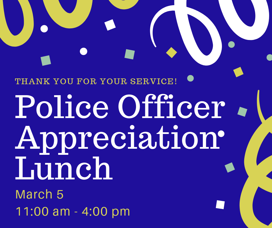 police officer appreciation lunch 2019