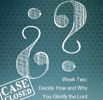 Sermon-Case Closed-Week Two-Widget