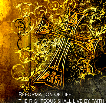 Sermon-Refomation Sunday-October 26th, 2014-Reformation of  Life