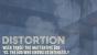 Sermon-Distortion-Week Three