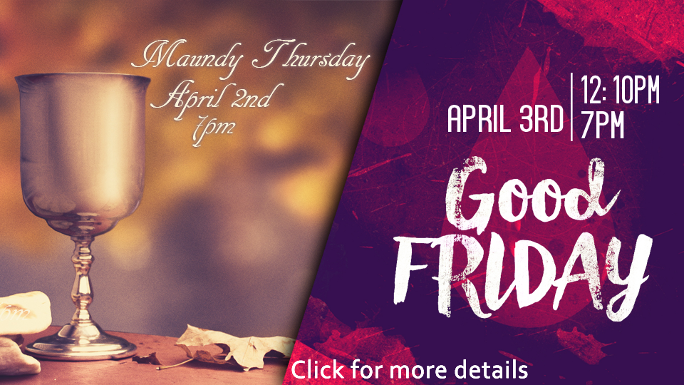 Holy Week 2015-Maundy Thursday and Good Friday Front  Slider Pic2