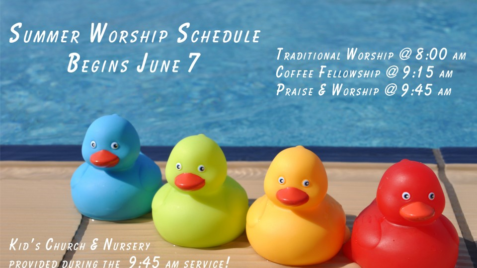 Summer Worship Schedule June 2015