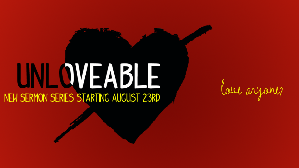 Sermon-Unloveable-Front Page Slider Pic