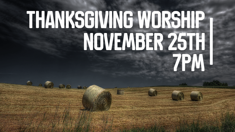 Thanksgiving Worship 2015-Front Page Slider Pic