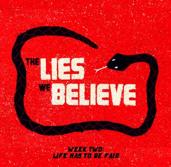 Website-Sermon-The Lies We  Believe-Week Two