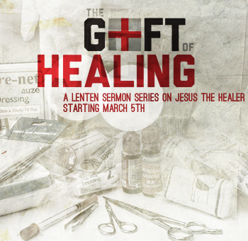 Sermon-The Gift of Healing-Website  Pic