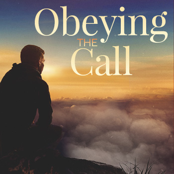 Obey the Call Sermon